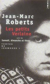 Les petits Verlaine ; samedi, dimanche et fêtes - Intérieur - Format classique