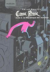 Comix remix t.2 ; la republique des monstres - Intérieur - Format classique