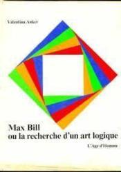 Max Bill Recherche D'Un Art Logique - Couverture - Format classique