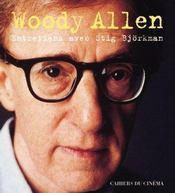 Woody Allen ; entretiens avec Stig Bjorkman - Intérieur - Format classique