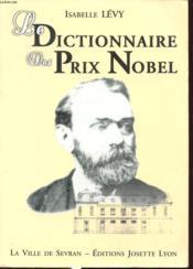 Dictionnaire des prix nobel - Couverture - Format classique