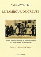 Le Tambour De Creuse - Couverture - Format classique