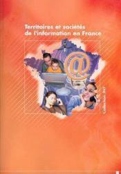 Territoires et societes de l'information en france - Couverture - Format classique