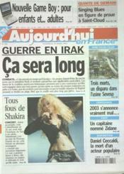 Aujourd'Hui En France N°556 du 28/03/2003 - Couverture - Format classique