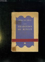 La Tradition De Minuit. - Couverture - Format classique