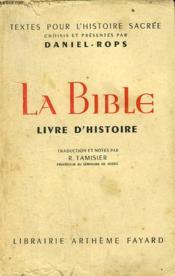 La Bible. Livre D'Histoire. - Couverture - Format classique