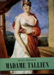 Madame Tallien . Collection L'Histoire Illustree N° 23. - Couverture - Format classique