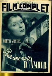 Le Nouveau Film Complet N° 93 - Pour Une Nuit D'Amour - Couverture - Format classique