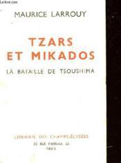 Tzars Te Mikados - La Bataille De Tsoushima - Couverture - Format classique