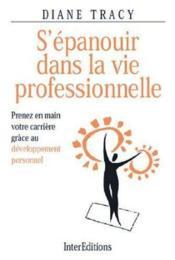 S'Epanouir Dans La Vie Professionnelle - Couverture - Format classique