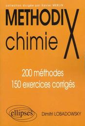 MethodiX ; chimie ; 200 méthodes, 150 exercices corrigés - Intérieur - Format classique