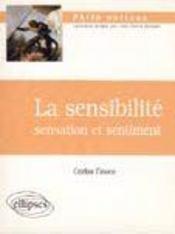 La Sensibilite Sensation Et Sentiment - Intérieur - Format classique