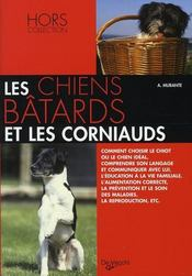 Les chiens bâtards et les corniauds - Intérieur - Format classique