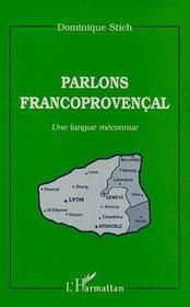 Parlons francoprovençal ; une langue méconnue - Couverture - Format classique