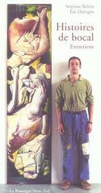 Histoires de bocal ; entretiens - Intérieur - Format classique