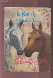 Le Ranch De La Pleine Lune T.3 ; Calamity Joe - Couverture - Format classique