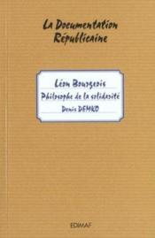 Léon Bourgeois ; philosophe de la solidarité - Couverture - Format classique