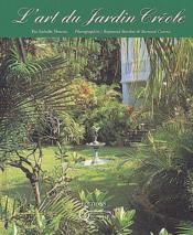L'Art Du Jardin Creole - Couverture - Format classique