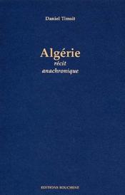 Algerie, récit anachronique - Couverture - Format classique