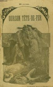 Ourson Tete De Fer. Tome 1. - Couverture - Format classique