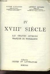 XVIIIe SIECLE - LES GRANDS AUTEURS FRANCAIS - TOME 4 - Couverture - Format classique