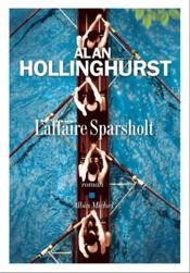 Vente  L'affaire sparsholt  - Alan Hollinghurst