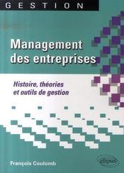 Management des entreprises ; histoire, théorie et outils de gestions - Intérieur - Format classique