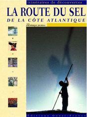 La route du sel de la côte atlantique - Intérieur - Format classique