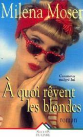 A Quoi Revent Les Blondes - Couverture - Format classique