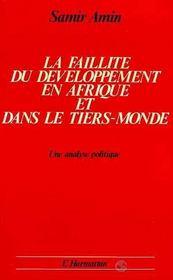 Faillite Du Developpement En Afrique ... - Intérieur - Format classique