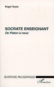 Socrate enseignant de Platon à nous - Couverture - Format classique