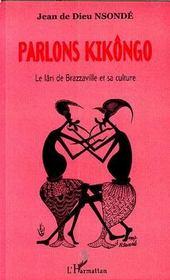Parlons Kikongo ; le lari de Brazzaville et sa culture - Intérieur - Format classique