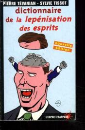 Dictionnaire De La Lepenisation Des Esprits - Couverture - Format classique