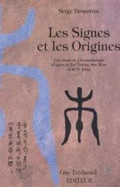 Signes Et Les Origines (Les) - Couverture - Format classique