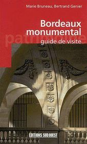 Bordeaux monumental ; guide de visite - Couverture - Format classique