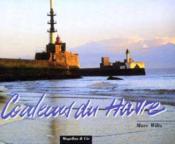 Couleurs Du Havre. - Couverture - Format classique