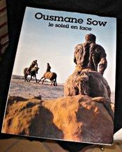 Ousmane Sow, Le Soleil En Face - Intérieur - Format classique