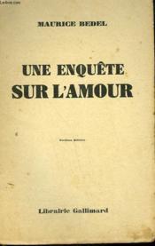 Une Enquete Sur L'Amour. - Couverture - Format classique