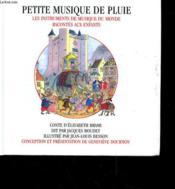 Petite Musique De Pluie - Les Intruments De Musique Du Monde Racontes Aux Enfants - Couverture - Format classique