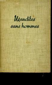 Maudites Sans Hommes. - Couverture - Format classique
