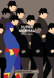 Vente livre :  Supernormal  - Collectif - Robert Mayer