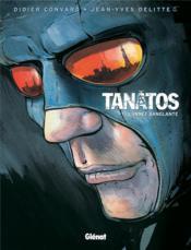 Tanâtos t.1 ; l'année sanglante - Couverture - Format classique