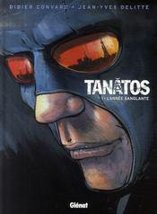 Tanâtos t.1 ; l'année sanglante - Intérieur - Format classique
