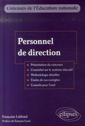 Personnel de direction ; présentation du concours ; essentiel du système éducatif méthodologie, conseils - Intérieur - Format classique