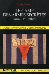Le camp des armes secrètes ; dora-mittelbau - Intérieur - Format classique