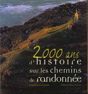 2000 ans d'histoire sur les chemins de randonnee - Intérieur - Format classique