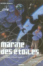 L'enfant d'éden t.1 ; marine des étoiles - Couverture - Format classique