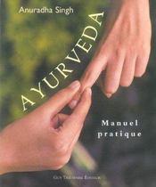 Ayurveda Manuel Pratique - Intérieur - Format classique