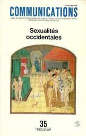REVUE COMMUNICATIONS N.35 ; sexualités occidentales  - Collectif - Revue Communications