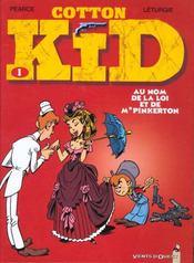 Cotton Kid t.1 ; au nom de la loi et de monsieur Pinkerton - Intérieur - Format classique